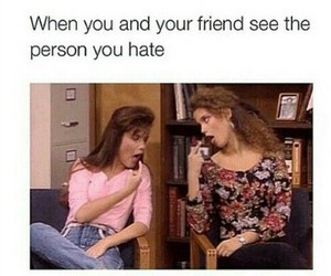 funny, hate, and friends image