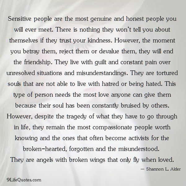 Sensitive People Are The Most Genuine Real Life Quotes