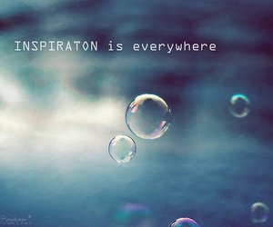 inspiration, bubbles, and quote image
