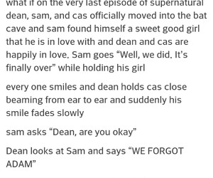 adam, ending, and dean image