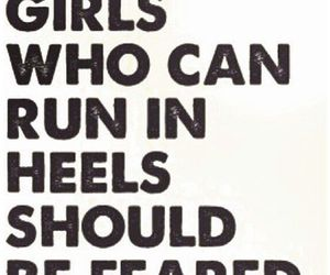 heels, girls, and quote image