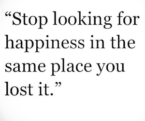 happiness, quotes, and lost image