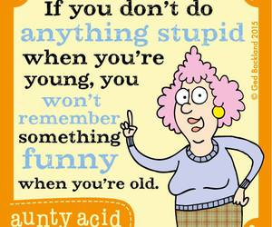funny, young, and aunty acid image