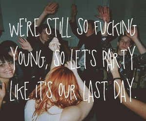 young, party, and quote image