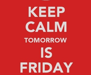 keep calm and friday image