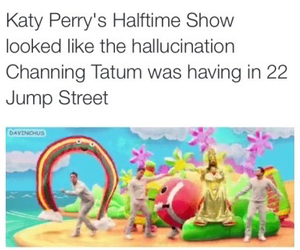 channing tatum, katy perry, and funny image