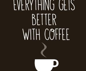 coffee, life, and love image