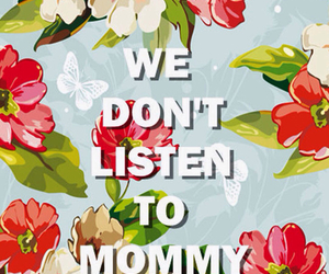 flowers, mommy, and teen image