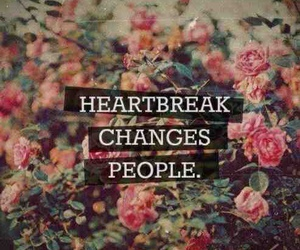 heartbreak, change, and people image