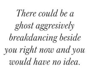 breakdancing, ghost, and no idea image
