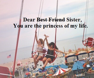 sister, best friend, and life image
