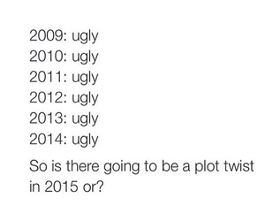 funny, ugly, and 2015 image