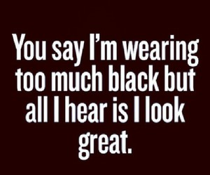 black, quotes, and clothes image