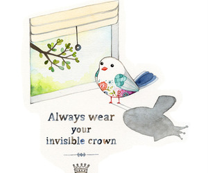 crown, bird, and quotes image