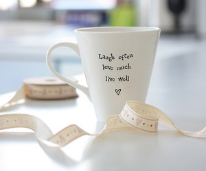 love, laugh, and cup image