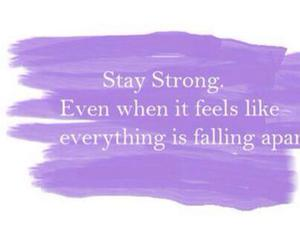 quote, stay strong, and strong image