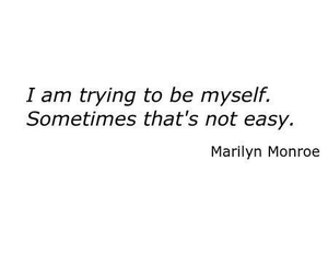 Marilyn Monroe, quote, and myself image