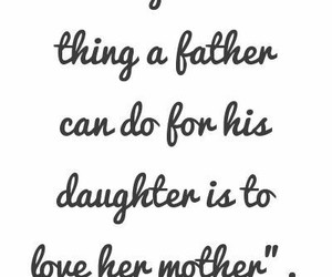 quote, father, and love image