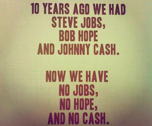 hope, Steve Jobs, and cash image