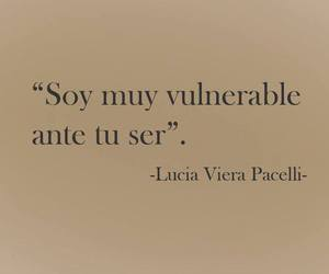 love, frases, and vulnerable image