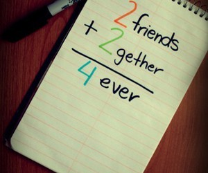 friends, forever, and together image