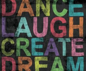 Dream, dance, and create image
