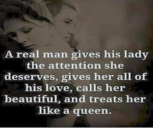 attention, a real man, and like a queen image