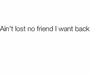 no new friends and ain't want them back image