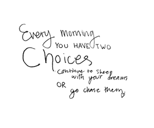 black and white, choices, and encouragement image