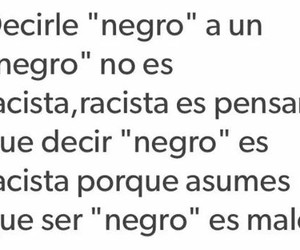negro, frases, and racism image