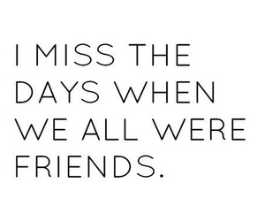 friends, quotes, and miss image