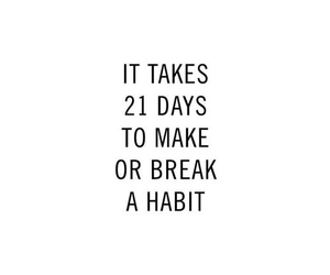habits, quotes, and motivation image