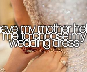 dress, wedding, and bucket list image