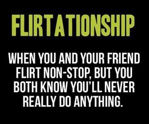 flirt, friends, and flirtationship image