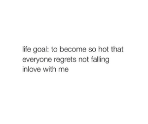 Hot, goals, and life image