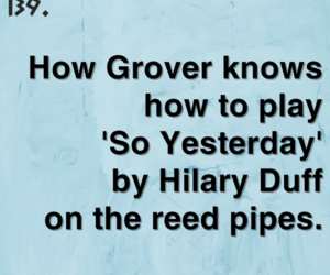 grover, Hilary Duff, and percy jackson image