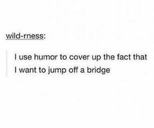sad, depressed, and humor image