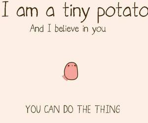 potato, believe, and tiny image