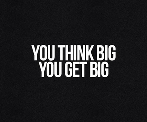 quotes, big, and think image