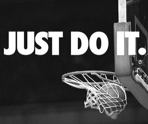 Basketball, Just Do It, and nike image