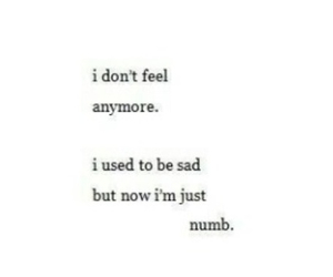 NUMB, quotes, and sad image