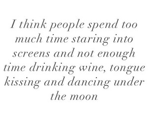 quote, moon, and wine image