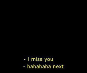 quotes, text, and miss you image