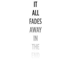 quote, end, and fade image