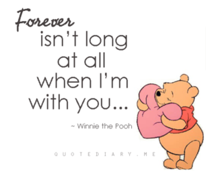 forever, quote, and winnie the pooh image