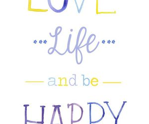 love, life, and happy image