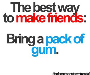 quote, friends, and gum image