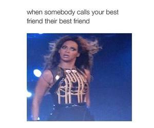 funny, beyoncé, and best friends image