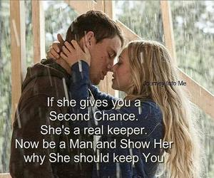 second chance, be a man, and keep you image