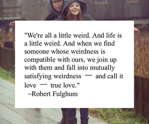 life, quotes, and weirdness image